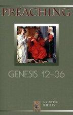 PREACHING GENESIS 12-36