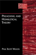 PREACHING & HOMILETICAL THEORY