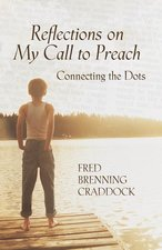Reflections on My Call to Preach: Connecting the Dots