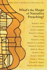 What's the Shape of Narrative Preaching?: Essays in Honor of Eugene L. Lowry