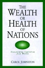 Wealth or Health of Nations: Transforming Capitalism from Within