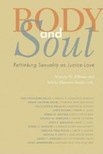 Body and Soul: Rethinking Sexuality as Justice-Love