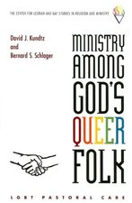 Ministry among God's Queer Folk: LGBTQ Pastoral Care