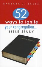 52 Ways to Ignite Your Congregation: Bible Study