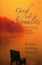Grief and Sexuality: Life after Losing a Spouse