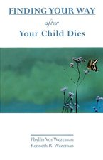 Finding Your Way After Your Child Dies
