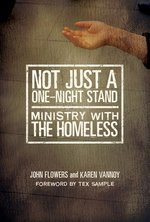 Not Just a One Night Stand: Ministry With the Homeless