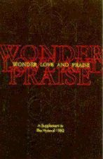 Wonder, Love, and Praise: A Supplement to the Hymnal 1982 (Pew Edition)