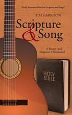 Scripture and Song: A Poetry and Scripture Devotional