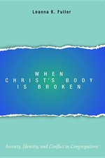 When Christ's Body Is Broken