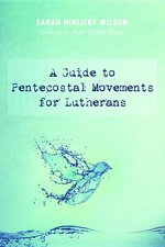 Guide to Pentecostal Movements for Lutherans