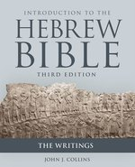 Introduction to the Hebrew Bible: The Writings (3rd ed.)