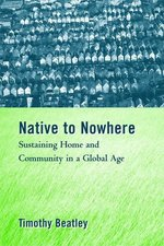 Native to Nowhere: Sustaining Home