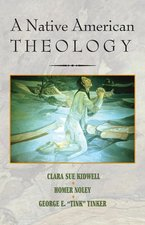 NATIVE AMERICAN THEOLOGY