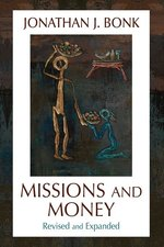 Missions and Money: Affluence as a Misionary Problem...Revisited