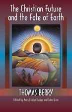 Christian Future and the Fate of Earth