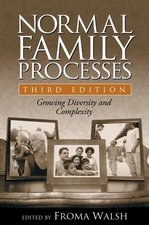 Normal Family Processes, Third Edition: Growing Diversity and Complexity