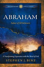 Abraham: Father of All Believers