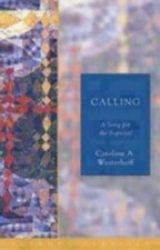 Calling: A Song for the Baptized