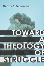 Toward a Theology of Struggle