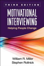 Motivational Interviewing: Helping People Change (3rd ed.)