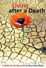 Living After A Death: A Guide for the Bereaved