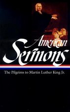 AMERICAN SERMONS: THE PILGRIMS TO MARTIN LUTHER KING JR