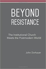 Beyond Resistance: The Institutional Church Meets the Postmodern World