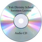 Dedication of Niebuhr Hall at YDS: Christ and Culture: An Appreciative Interpretation: 1 Audio CD