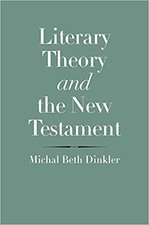 Literary Theory and the New Testament